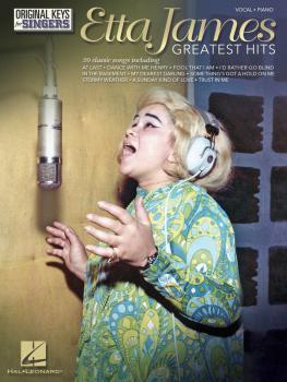 Etta James: Greatest Hits - Original Keys for Singers (HL-00130427)