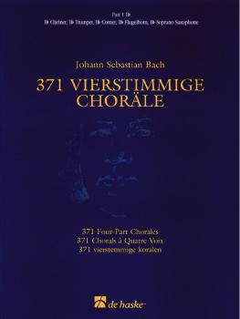 371 Vierstimmige Choräle (Four-Part Chorales): Part 1 in Bb - Treble C (HL-44003551)
