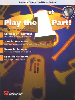 Play the 1st Part! - Trumpet/Cornet/Flugel Horn/Baritone (With Your Ow (HL-44006787)