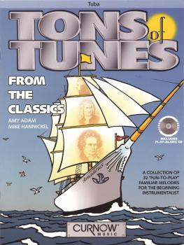 Tons of Tunes from the Classics: Tuba in C B.C. - Grade 0.5 to 1 (HL-44006813)