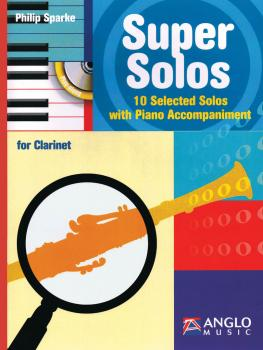 Super Solos for Clarinet: 10 Selected Solos with Piano Accompaniment (HL-44010784)