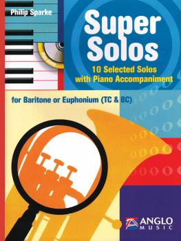 Super Solos for Baritone/Euphonium: 10 Selected Solos with Piano Accom (HL-44010789)