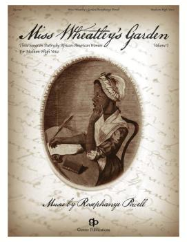 Miss Wheatley's Garden: Medium High Voice and Piano (HL-00137867)