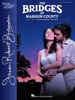 The Bridges of Madison County: Vocal Selections - Vocal Line with Pian (HL-00138578)