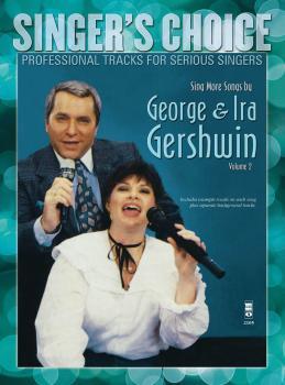 Sing More Songs by George & Ira Gershwin (Volume 2): Singer's Choice - (HL-00138895)