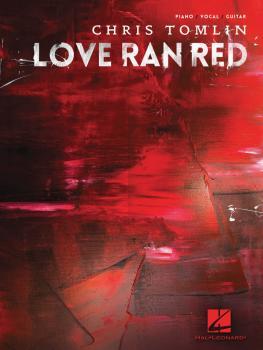 Chris Tomlin - Love Ran Red (HL-00139166)