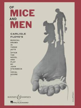 Of Mice and Men: Musical Drama in Three Acts (HL-48008581)