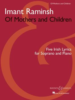 Of Mothers and Children: Five Irish Lyrics for Soprano and Piano (HL-48019721)