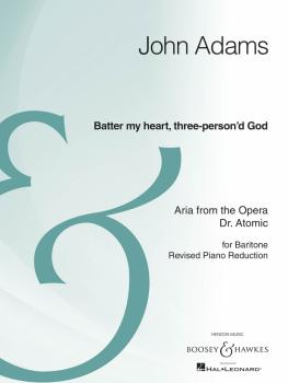 Batter My Heart, Three-Person'd God (from the opera Doctor Atomic Bari (HL-48022535)