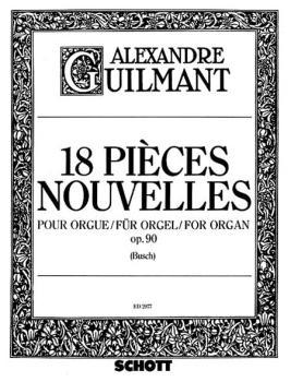 18 Pieces Nouvelles Op. 90 (Organ) (HL-49004022)