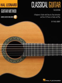 Hal Leonard Classical Guitar Method (Tab Edition): A Beginner's Guide  (HL-00142652)