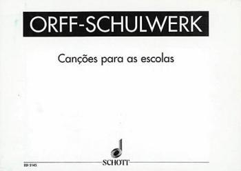 Cançoes para as Escolas: Portuguese Song Collection (HL-49005459)