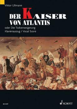 Der Kaiser von Atlantis, Op. 49b: German and English Vocal/Piano Score (HL-49007840)