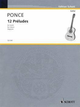 12 Preludes (Easy Etudes) (Guitar Solo) (HL-49010952)