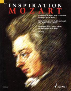 Inspiration Mozart: Compositions of the 18th to the 21st Centuries on  (HL-49014996)