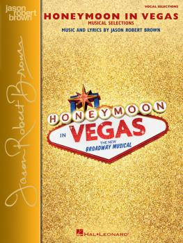 Honeymoon in Vegas: Vocal Selections - Vocal Line with Piano Accompani (HL-00146103)