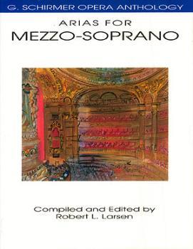 Arias for Mezzo-Soprano: G. Schirmer Opera Anthology (HL-50481098)