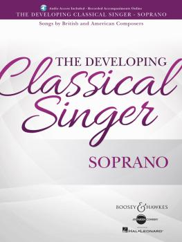 The Developing Classical Singer: Songs by British and American Compose (HL-48024016)