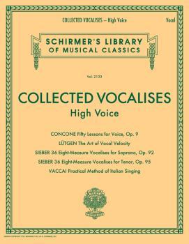 Collected Vocalises: High Voice - Concone, Lutgen, Sieber, Vaccai: Sch (HL-50600767)