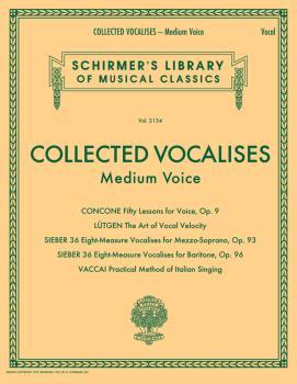 Collected Vocalises: Medium Voice - Concone, Lutgen, Sieber, Vaccai: S (HL-50600768)