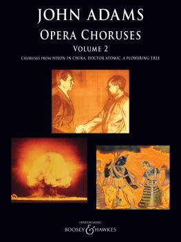 John Adams: Opera Choruses: Volume 2 (HL-48024925)