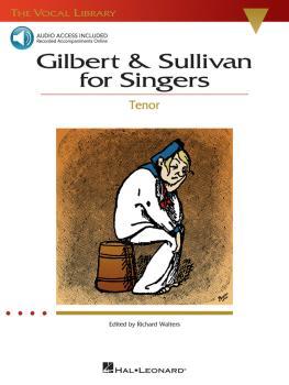 Gilbert & Sullivan for Singers: The Vocal Library Tenor (HL-00740216)