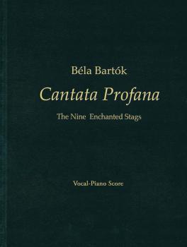 Béla Bartók - Cantata Profana: The Nine Enchanted Stags Double Choruse (HL-00117686)
