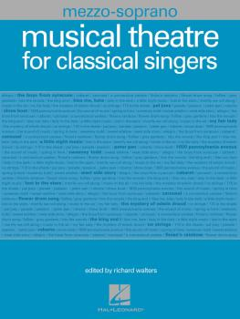 Musical Theatre for Classical Singers: Mezzo-Soprano, 46 Songs (HL-00001225)
