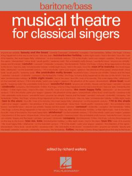 Musical Theatre for Classical Singers: Baritone/Bass, 47 Songs (HL-00001227)