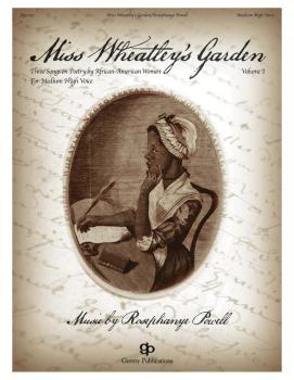 Miss Wheatley's Garden: Medium High Voice and Piano (HL-00137867)