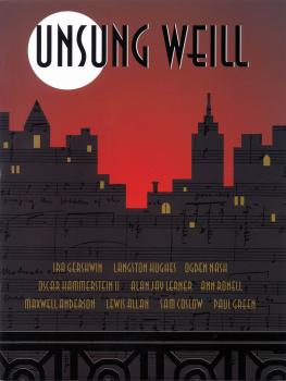 Unsung Weill: 22 Songs Cut from Broadway Shows and Hollywood Films (HL-49012424)